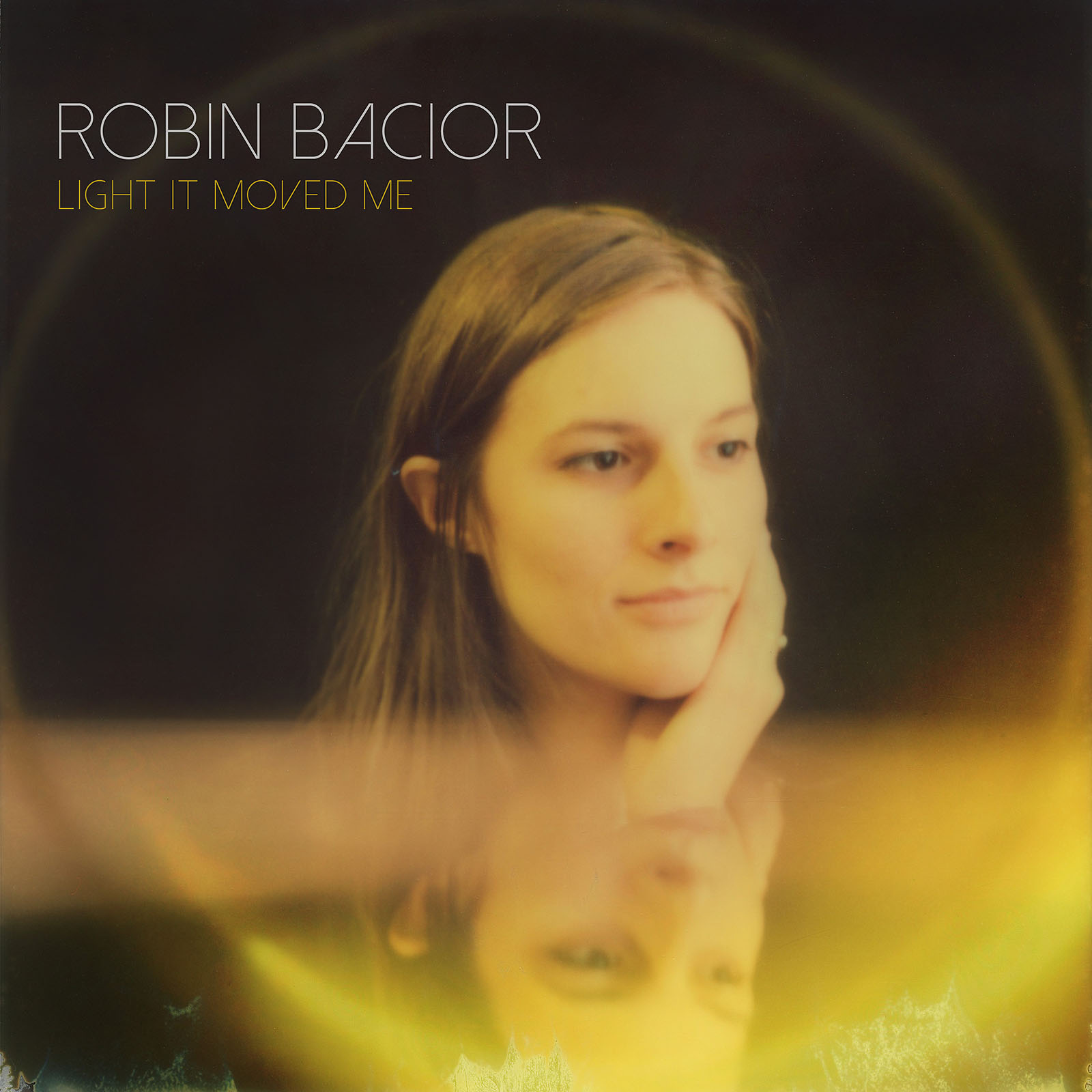 Album cover for Robin Bacior - Light It Moved Me